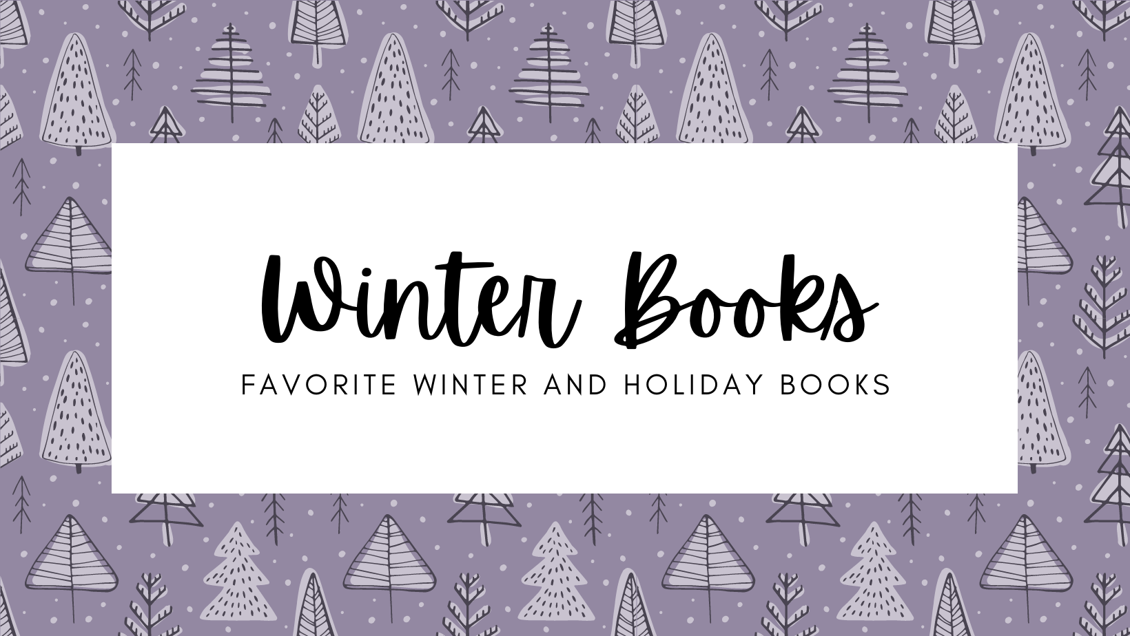 Winter and Holiday Books